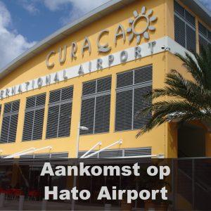 Hato Aiport, de aankomst